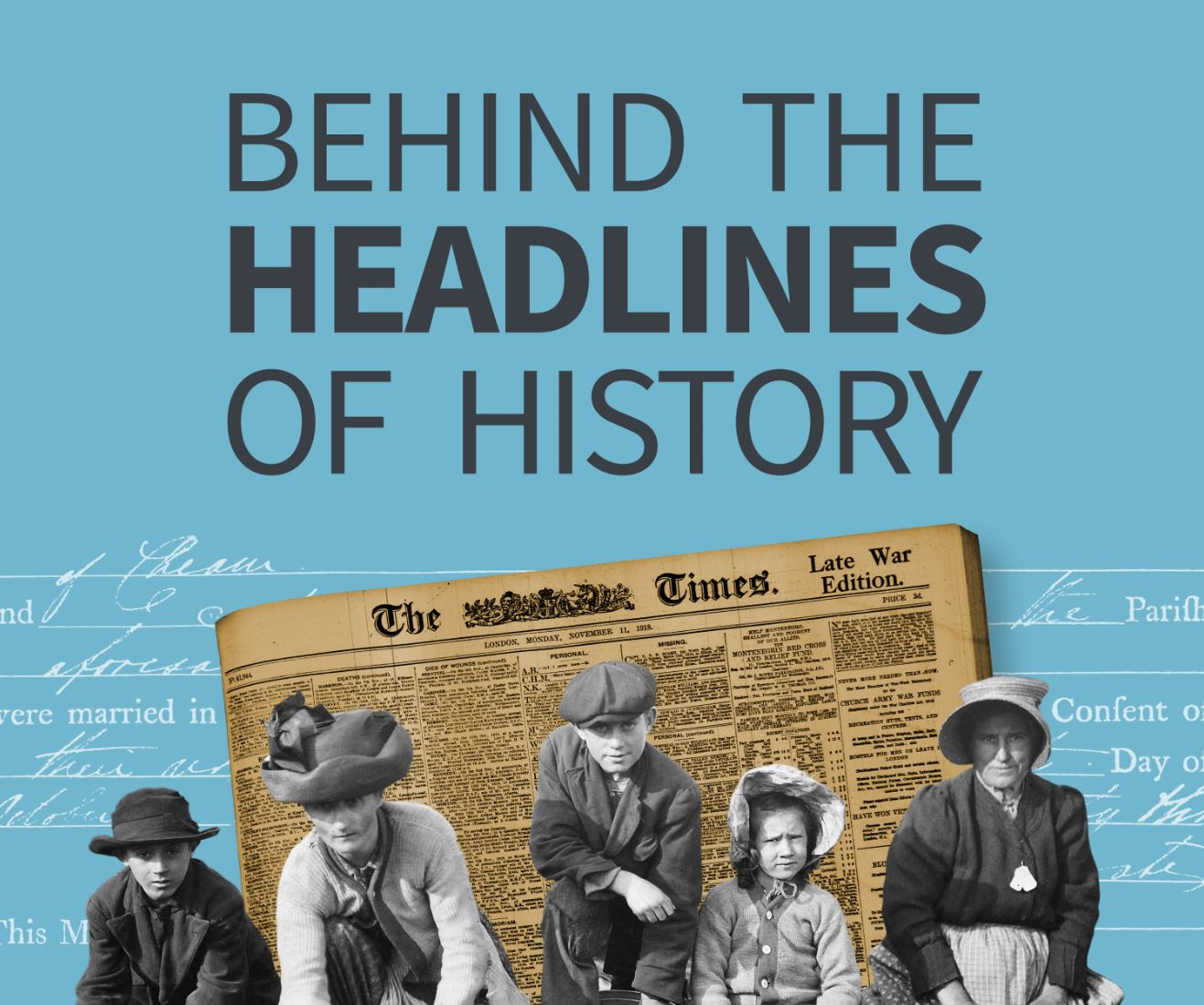 'Behind The Headlines of History' podcast, Episode 10
